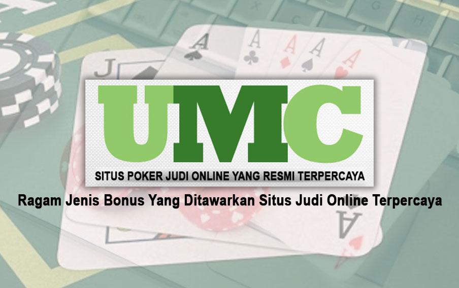 Judi Online Terpercaya Ragam Jenis Bonus - Situs Poker