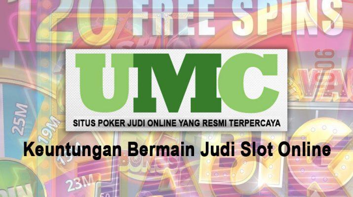 Slot Online Keuntungan Bermain Judi - Situs Poker